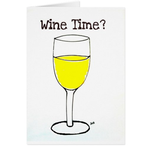 WINE TIME PRINT by jill Cards