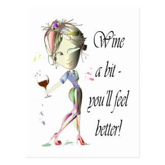 ¡Wine un pedazo - usted sentirá mejor! Regalos Postales