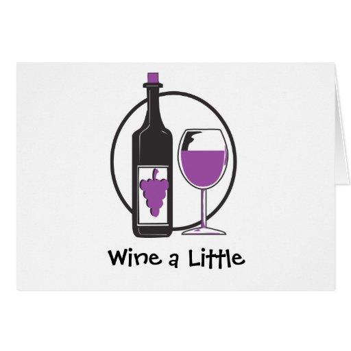 Wine un poco humor tarjeta de felicitación