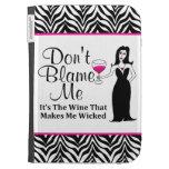 "Wine Vixen ""Don't Blame Me, It's The Wine..."" Kindle Covers"