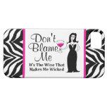 "Wine Vixen ""Don't Blame Me, It's The Wine..."" iPhone 5 Cases"