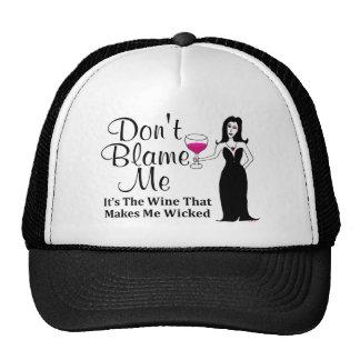 "Wine Vixen ""Don't Blame Me, It's The Wine..."" Trucker Hat"