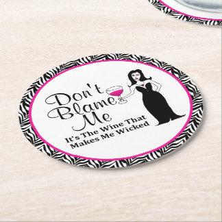 """Wine Vixen """"Don't Blame Me, It's The Wine"""" Zebra Round Paper Coaster"""