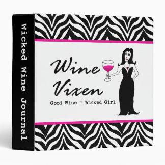 """Wine Vixen """"Good Wine = Wicked Girl"""" Binder"""