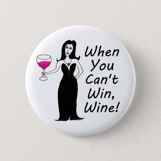 Wine Vixen Simply Wicked When You Can't Win, Wine Pinback Button