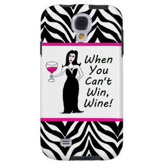 Wine Vixen When You Can't Win, Wine Galaxy S4 Case
