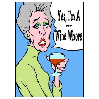 Wine Whore shirt