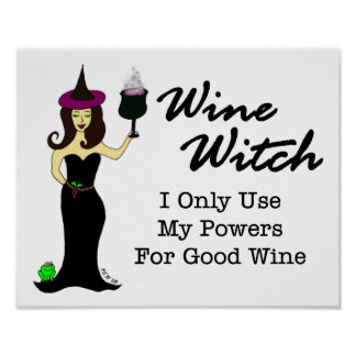 Wine Witch I Only Use My Powers For Good Wine Print