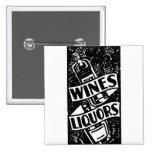 Wines & Liquors Ad Black Pinback Buttons