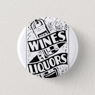 Wines & Liquors Retro Style Advert Button