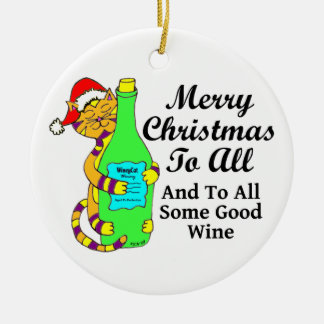 """Winey Cat Christmas """"...And To All Some Good Wine"""" Double-Sided Ceramic Round Christmas Ornament"""