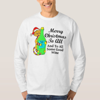 """Winey Cat Christmas """"...And To All Some Good Wine"""" T Shirt"""