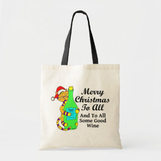 """Winey Cat Christmas """"...And To All Some Good Wine"""" Tote Bag"""