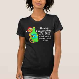 """Winey Cat Christmas """"...And To All Some Good Wine"""" T-shirts"""