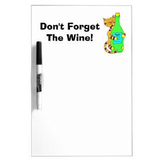"""Winey Cat """"Don't Forget The Wine!"""" Dry-Erase Board"""