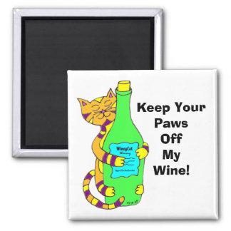 """WineyCat """"guarda sus patas de mi vino """" Imán Cuadrado"""