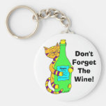 """Wineycat """"no olvida el vino!"""" Llavero"""