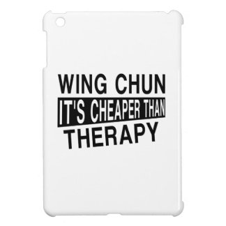 WING CHUN IT IS CHEAPER THAN THERAPY iPad MINI CASES