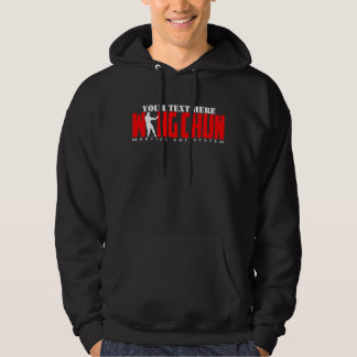 Wing Chun Martial Art System - Customizable Text Hooded Pullover