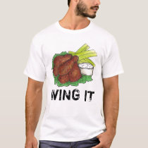 WING IT BBQ Buffalo Barbecue Chicken Wings Foodie T-Shirt