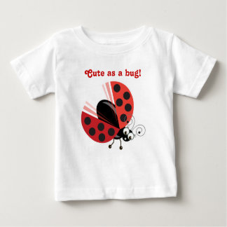 Wing-Nutz™_Ladybug (Dotty)_ Cute as a bug! Baby T-Shirt