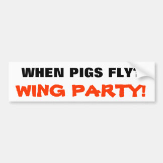Wing Party! Bumper Sticker