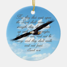 Wings As Eagles, Isaiah 40:31 Christian Bible Ceramic Ornament at Zazzle