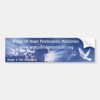 Wings Of Hope Pentecostal Ministries Bumper Sticker