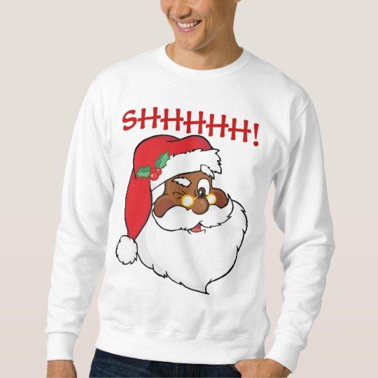 Winking Black Santa Keeping Christmas Secrets Sweatshirt