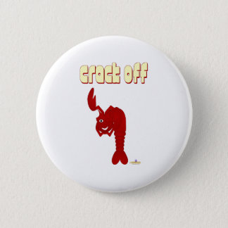 Winking Red Lobster Crack Off Pinback Button