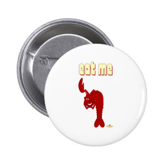 Winking Red Lobster Eat Me Button