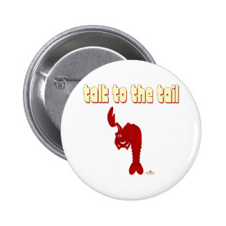 Winking Red Lobster Talk To The Tail Pinback Button