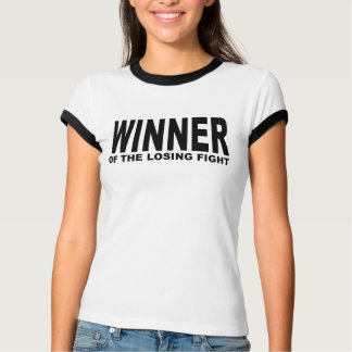 Winner of the Losing Fight Weight Loss T-shirts