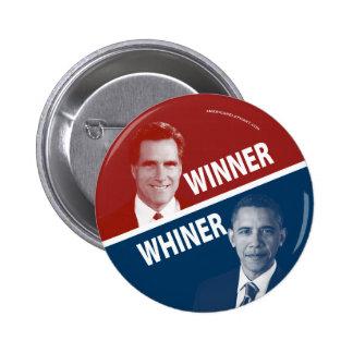 Winner or Whiner Romney Vs Obama Button