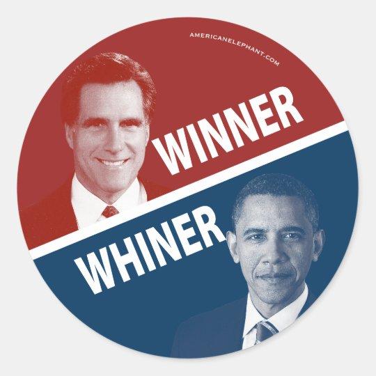 Winner or Whiner Romney Vs Obama Classic Round Sticker