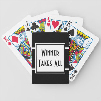 Winner Takes All Poker Game Quote Black White Bicycle Playing Cards