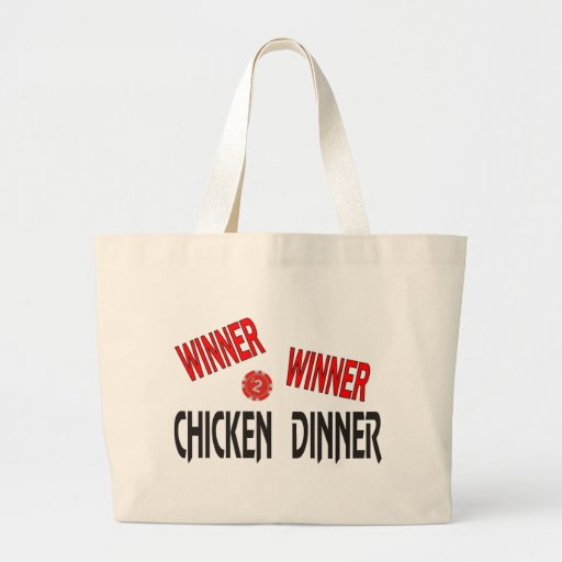 Winner Winner Chicken Dinner Canvas Bags