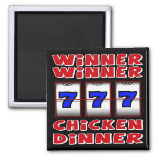 WINNER WINNER CHICKEN DINNER MAGNET