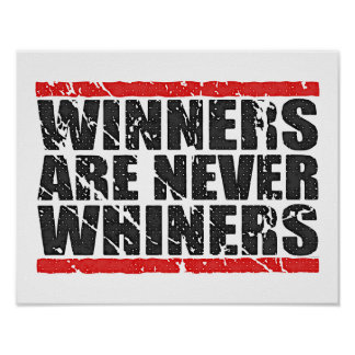 Winners are never Whiners | Retro Look Poster