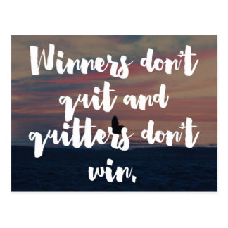 Winners Don't Quit Quote Postcard