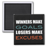 Winners Make Goals, Loser Make Excuses 2 Inch Square Magnet