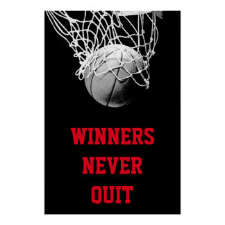 Winners Never Quit Achievement Basketball Poster