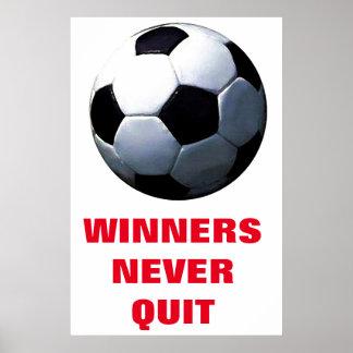 Winners Never Quit Inspirational Soccer Football Poster