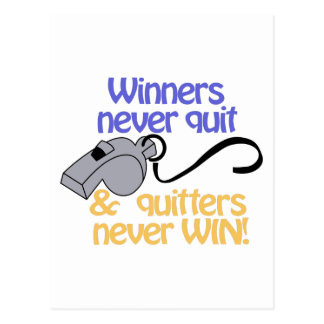 Winners Never Quit Postcard