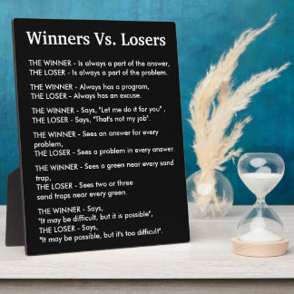 Winners Vs Losers Plaque