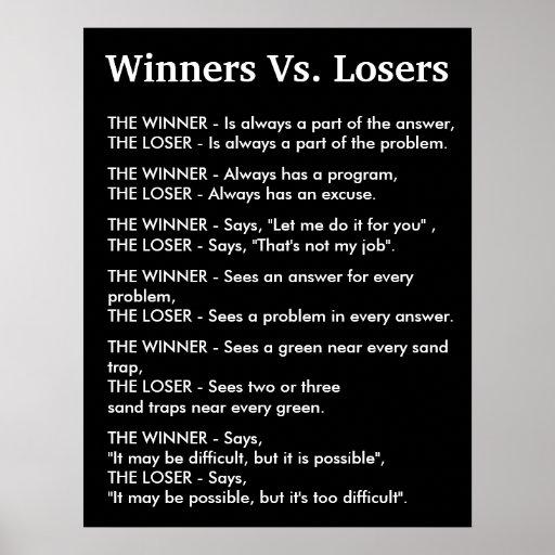 Winners Vs Losers Poster | Zazzle
