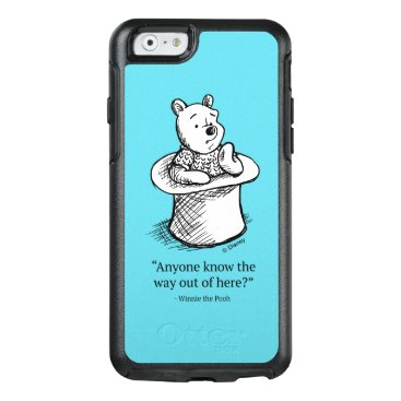 Winnie the Pooh   Anyone Know the Way Out of Here OtterBox iPhone 6/6s Case