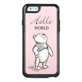 Winnie the Pooh | Hello World Quote OtterBox iPhone 6/6s Case