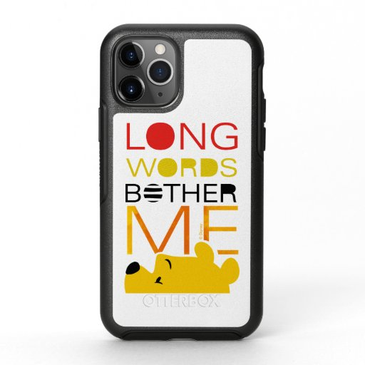 Winnie the Pooh | Long Words Bother Me OtterBox Symmetry iPhone 11 Pro Case
