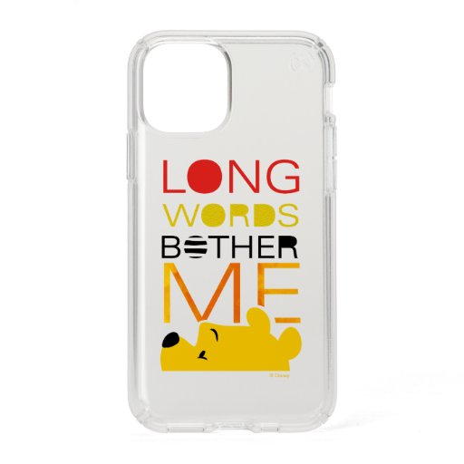 Winnie the Pooh | Long Words Bother Me Speck iPhone 11 Pro Case